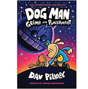 Cover Image for Dog Man Grime and Punishment by Dav Pilkey