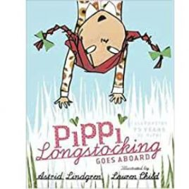Cover image for Pippi Longstockings Goes Aboard illustrated by Lauren Child