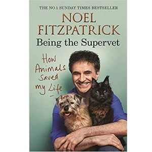 Cover image for Being the Supervet by Noel Fitzpatrick