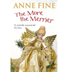 Cover image for The More the Merrier by Anne Fine
