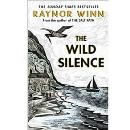 Cover image for The Wild Silence by Raynor Winn