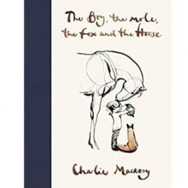 Cover image for The Boy, the Mole, the Fox and the Horse by Charlie Mackesy
