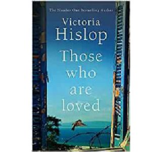 Cover image for Those Who are Loved by Victoria Hislop