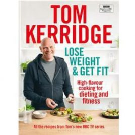 Cover immage for Tom Kerridge Lose Weight and Get Fit