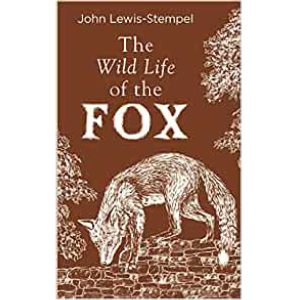 Cover image for The Wild Life of the Fox by John Lewis-Stempel