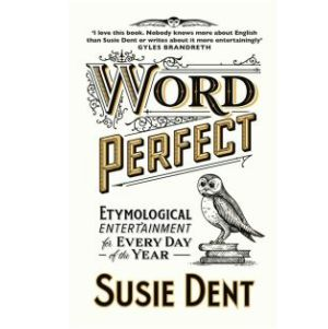 Cover image for Word Perfect by Susie Dent