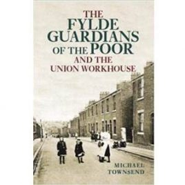 The Fylde Guardians of the Poor