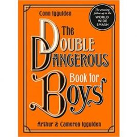 The Double Dangerous Book for Boys (Signed)