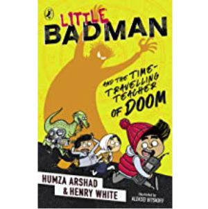 Cover Image for Little Badman and the Time-Travelling Teacher of Doom