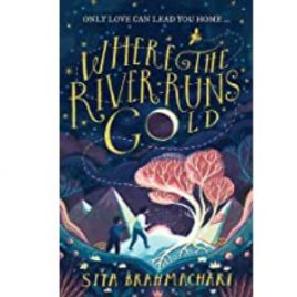 Cover image for Where the River Runs Gold