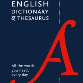 Collins English Dictionary and Thesaurus : All-In-One Support for Everyday Use