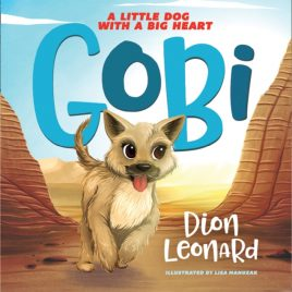 Gobi : A Little Dog with a Big Heart
