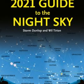 2021 Guide to the Night Sky : Bestselling Month-by-Month Guide to Exploring the Skies Above Britain and Ireland