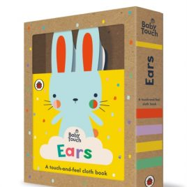 Baby Touch: Ears : A touch-and-feel cloth book