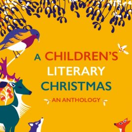 A Children's Literary Christmas : An Anthology
