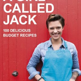 A Girl Called Jack : 100 delicious budget recipes