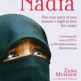 A Promise to Nadia : A True Story of a British Slave in the Yemen