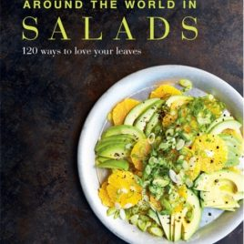 Around the World in Salads : 120 Ways to Love Your Leaves