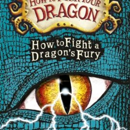 How to Fight a Dragon's Fury : Book 12