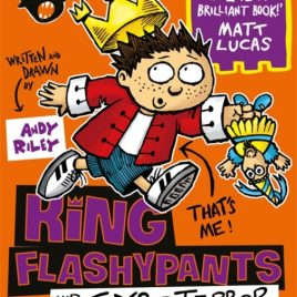 King Flashypants and the Toys of Terror : Book 3