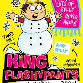 King Flashypants and the Snowball of Doom : Book 5