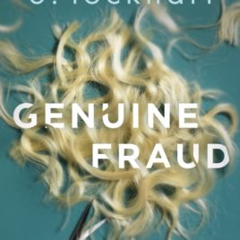 Genuine Fraud : A masterful suspense novel from the author of the unforgettable bestseller We Were Liars