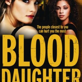 Blood Daughter : Flesh and Blood Trilogy Book Three