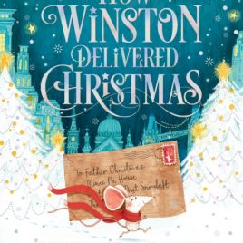 How Winston Delivered Christmas : A Christmas Story in Twenty-Four-and-a-Half Chapters
