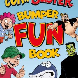 Cor Buster Bumper Fun Book : An omnibus collection of hilarious stories filled with laughs for kids of all ages!
