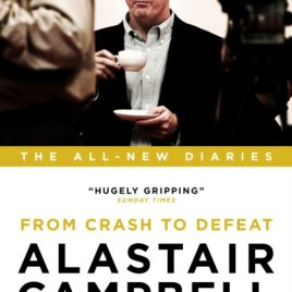 Alastair Campbell Diaries: Volume 7 : From Crash to Defeat, 2007-2010