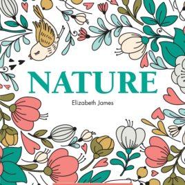 Colour Me Calm Book 1 : Nature