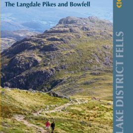 Walking the Lake District Fells – Langdale : The Langdale Pikes and Bowfell