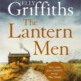 The Lantern Men : Dr Ruth Galloway Mysteries 12