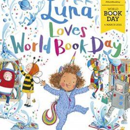 Luna Loves World Book Day : World Book Day 2021