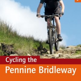 Cycling the Pennine Bridleway : Lancashire and the Yorkshire Dales, plus 11 day rides