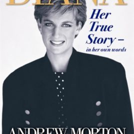 Diana : Her True Story – In Her Own Words