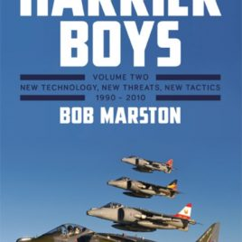 Harrier Boys : New Technology, New Threats, New Tactics, 1990-2010 Volume Two