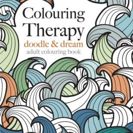 Colouring Therapy : Doodle & Dream