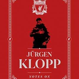 Jurgen Klopp: Notes On A Season : Liverpool FC