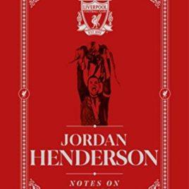 Jordan Henderson: Notes On A Season : Liverpool FC