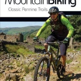 Yorkshire Dales Mountain Biking : Classic Pennine Trails