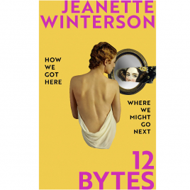 Cover Image for Jeanette Winterson's 12 Bytes