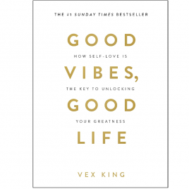 Cover Image for Good Vibes, Good Life by Vex King