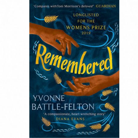 Cover Image for Remembered by Yvonne Battle-Felton