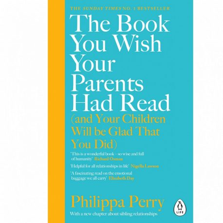 Cover Image for The Book You Wish Your Parents Had Read by Philippa Perry
