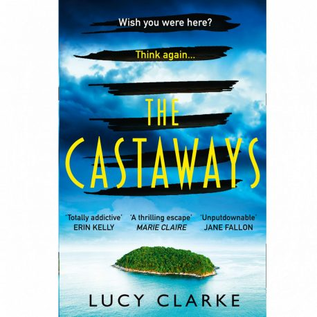 Cover Image for The Castaways by Lucy Clarke