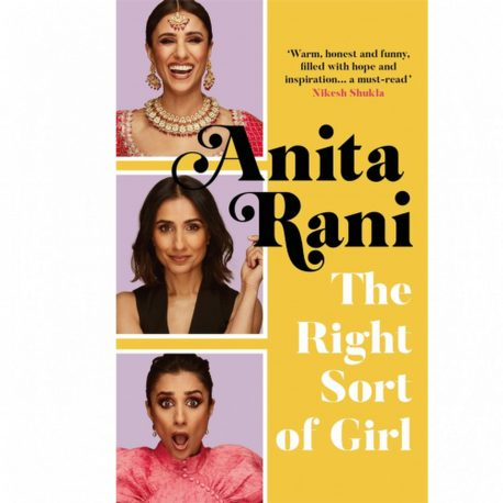 Cover Image for The Right Sort of Girl by Anita Rani
