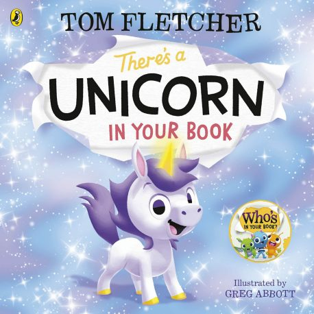 Cover Image for There's a Unicorn in your Book by Tom Fletcher