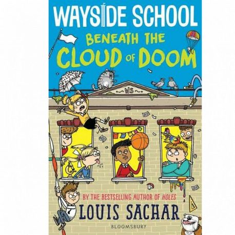 Cover Image for Wayside School Beneath the Cloud of Doom by Louis Sachar