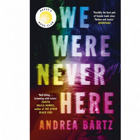 Cover Image for We Were Never Here by Andrea Bartz